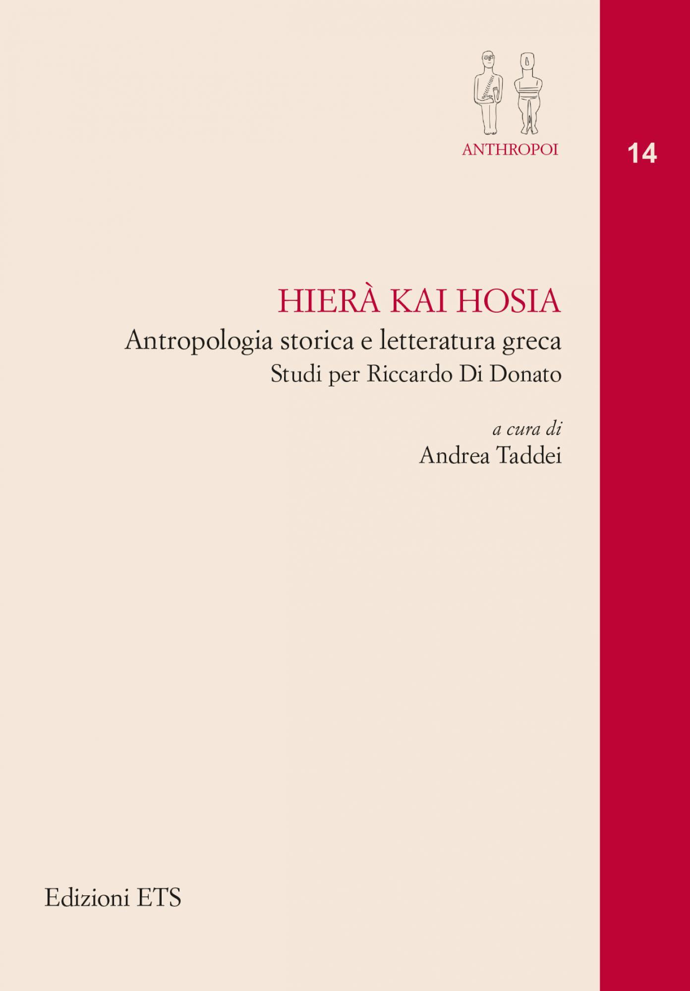 Hierà kai hosia - <em><strong>novità in arrivo</strong></em>.Antropologia storica e letteratura greca - Studi per Riccardo Di Donato