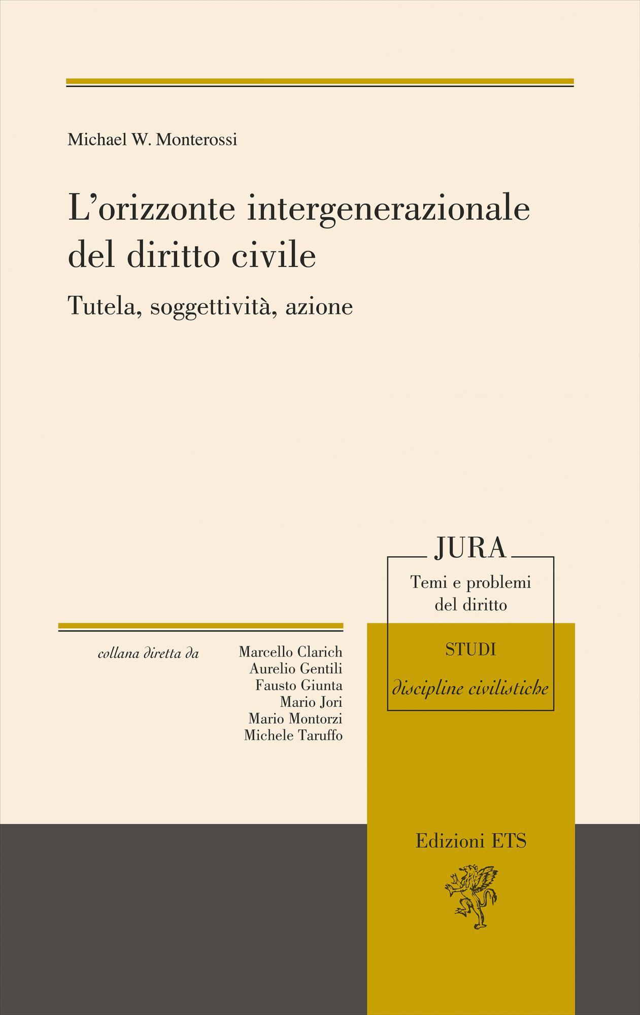 L'orizzonte intergenerazionale del diritto civile.Tutela, soggettività, azione