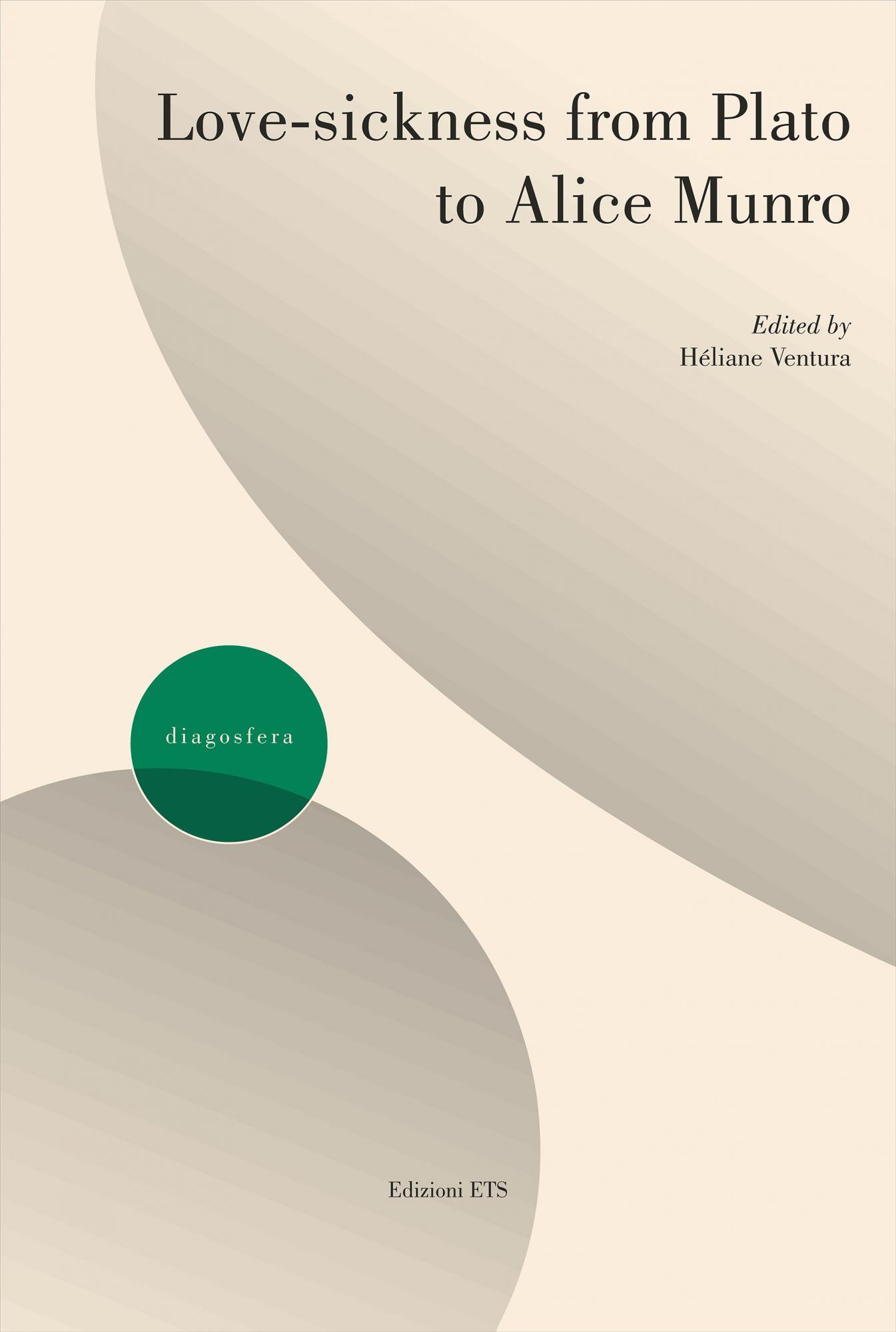 Love-sickness from Plato to Alice Munro-<em>novità in arrivo</em>