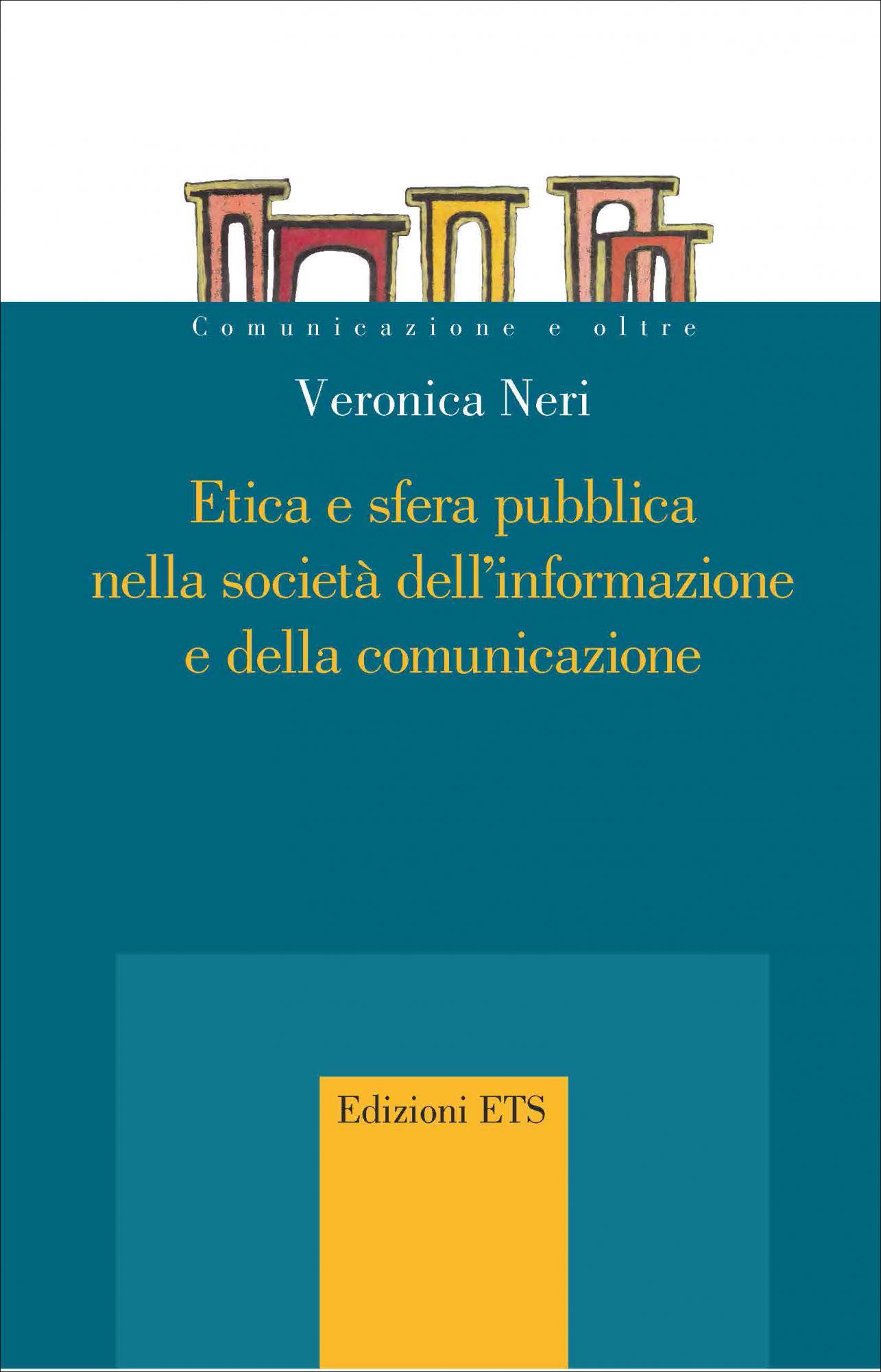 Etica e sfera pubblica nella società dell'informazione e della comunicazione<br /><br />