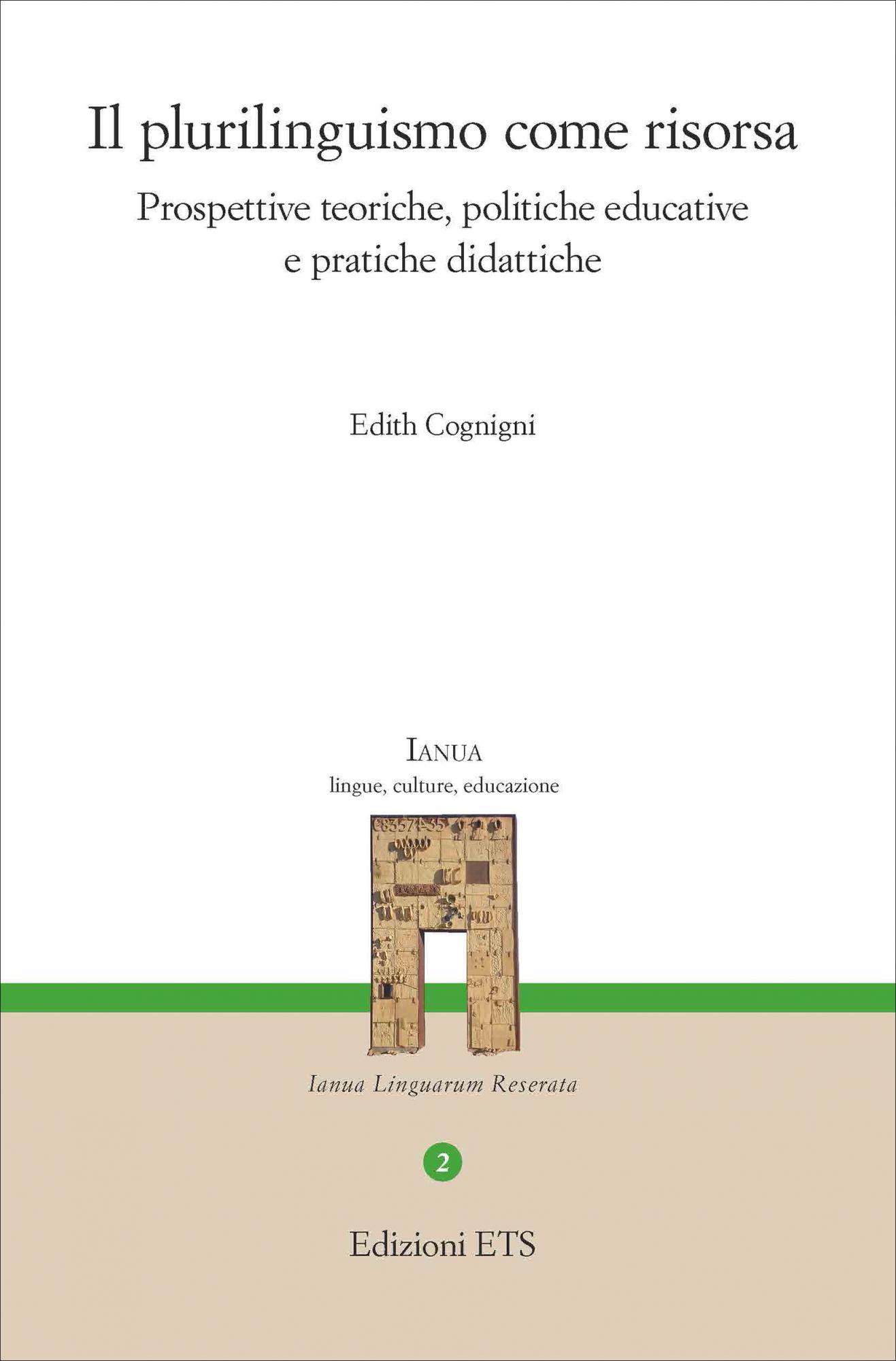 Il plurilinguismo come risorsa.Prospettive teoriche, politiche educative e pratiche didattiche