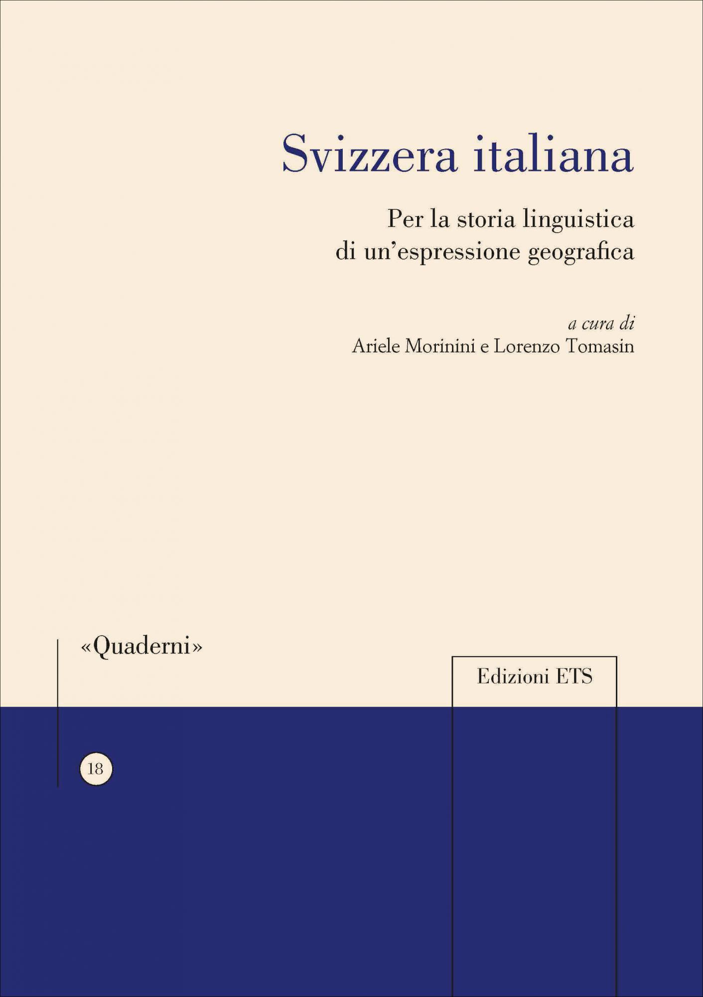 Svizzera italiana.Per la storia linguistica di un'espressione geografica