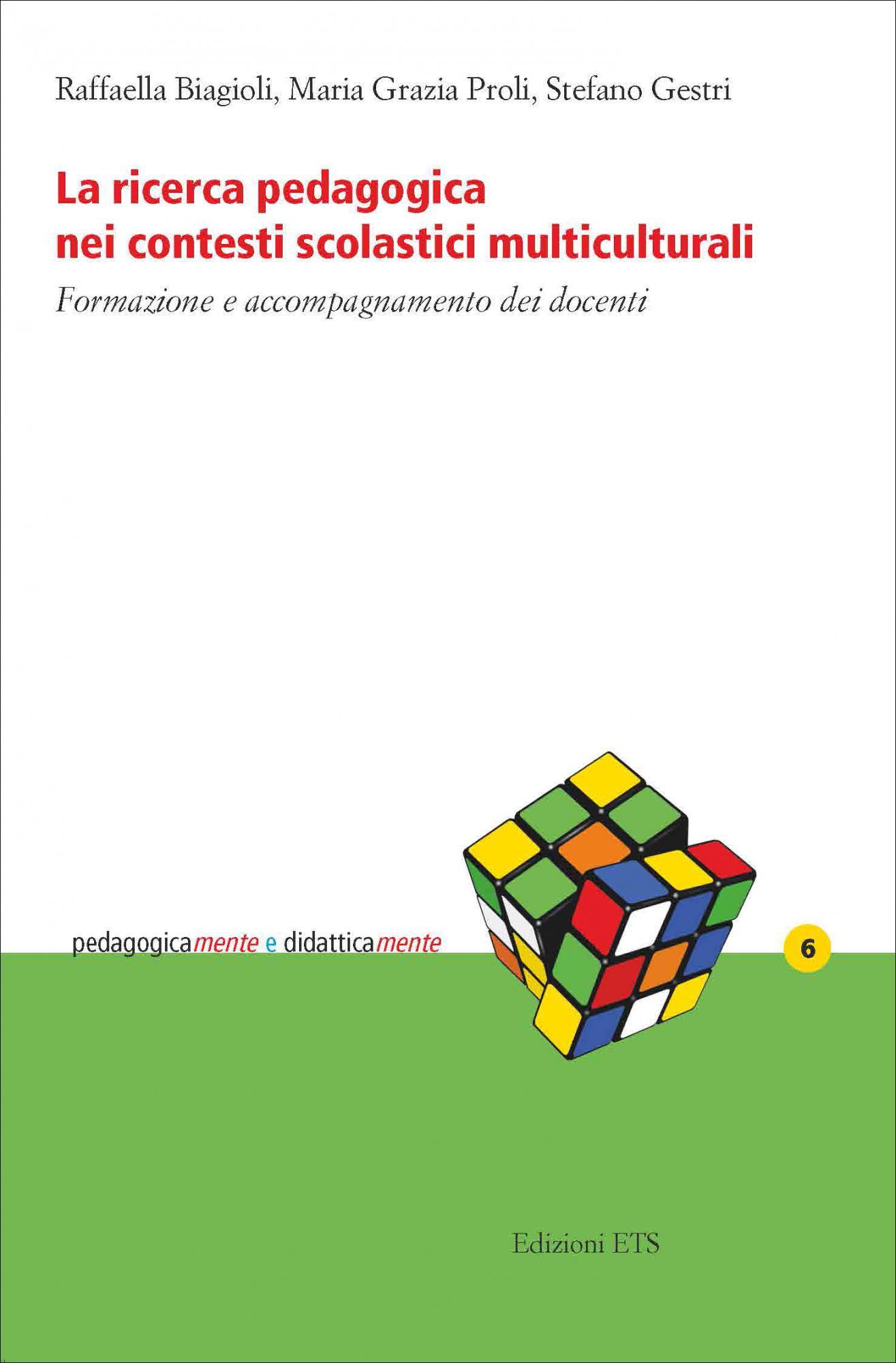 La ricerca pedagogica nei contesti scolastici multiculturali.Formazione e accompagnamento dei docenti