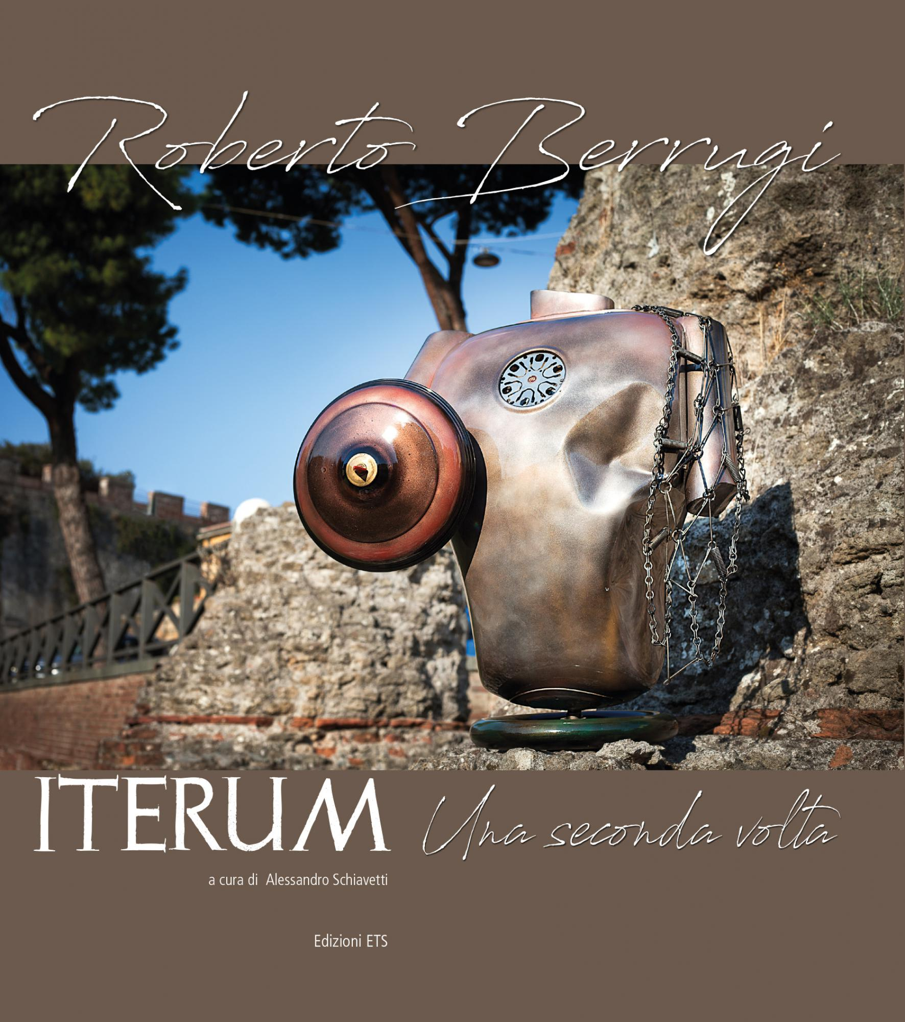 Roberto Berrugi. ITERUM. Una seconda volta
