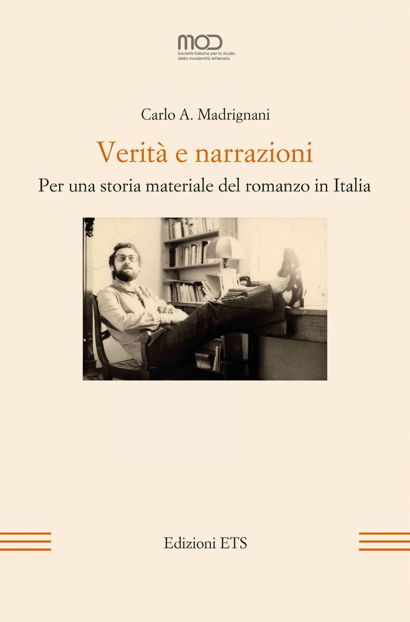 Verità e narrazioni.Per una storia materiale del romanzo in Italia