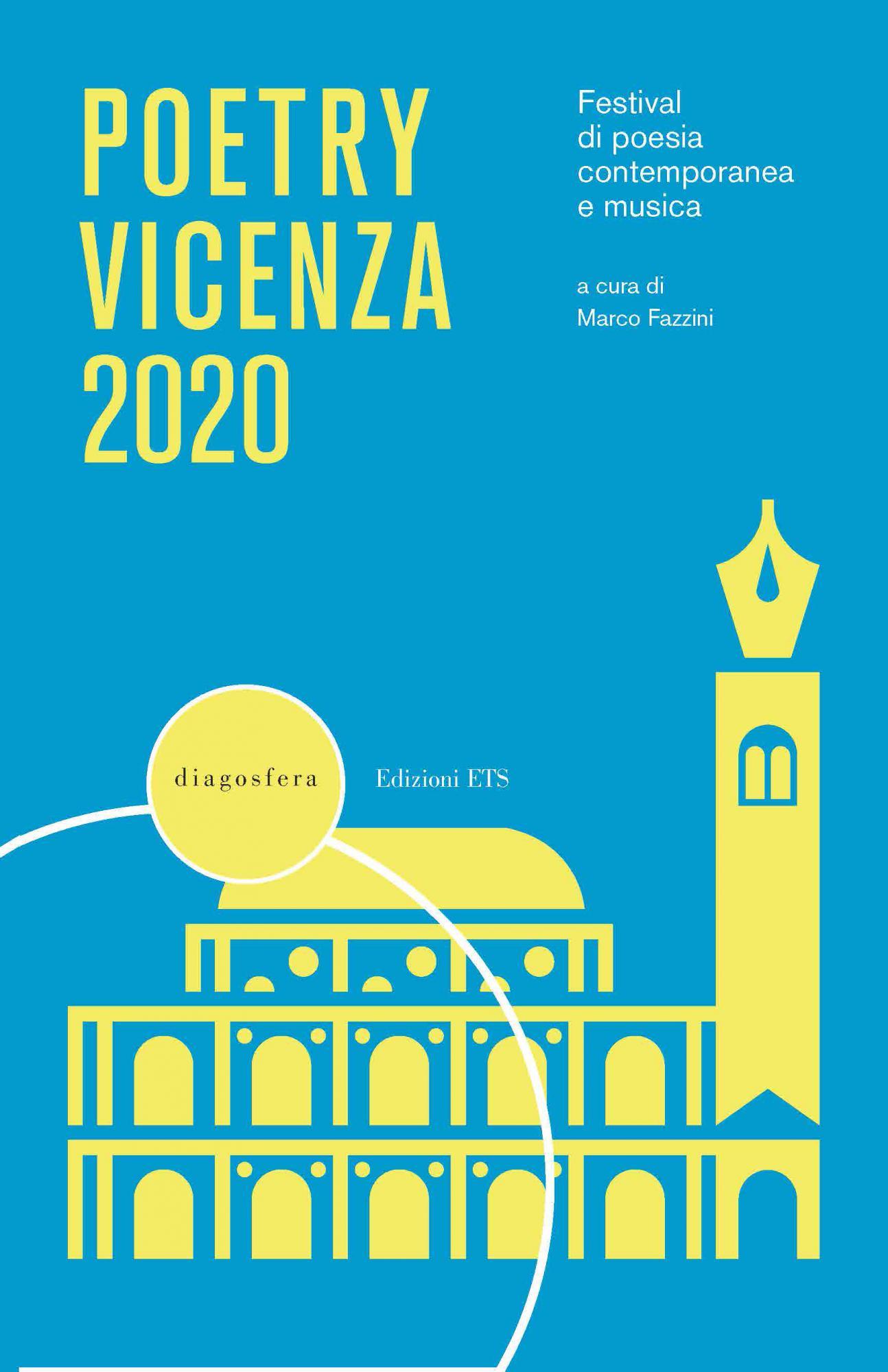 Poetry Vicenza 2020-<em>novità in arrivo</em>.Festival di poesia contemporanea e musica