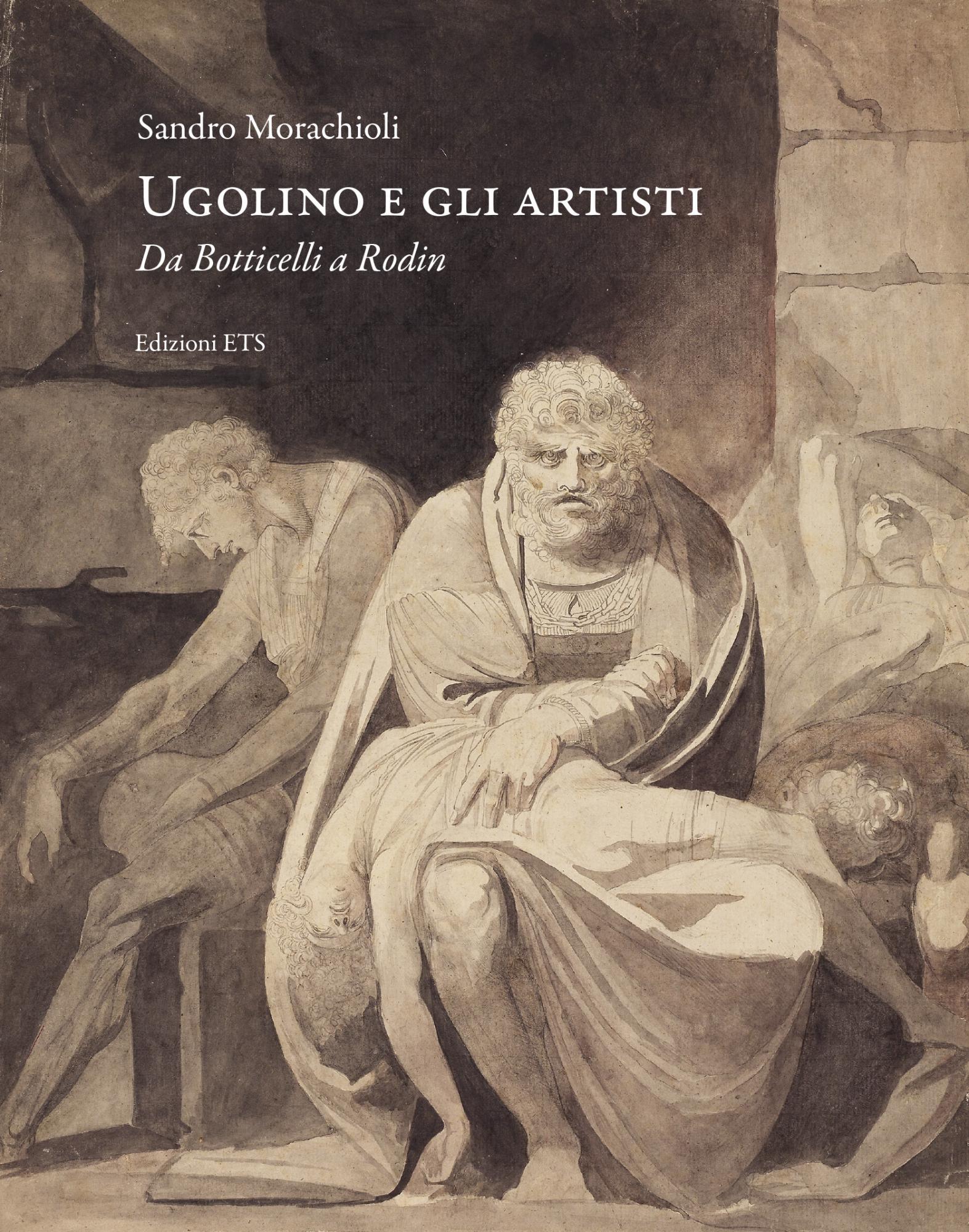 Ugolino e gli artisti.Da Botticelli a Rodin