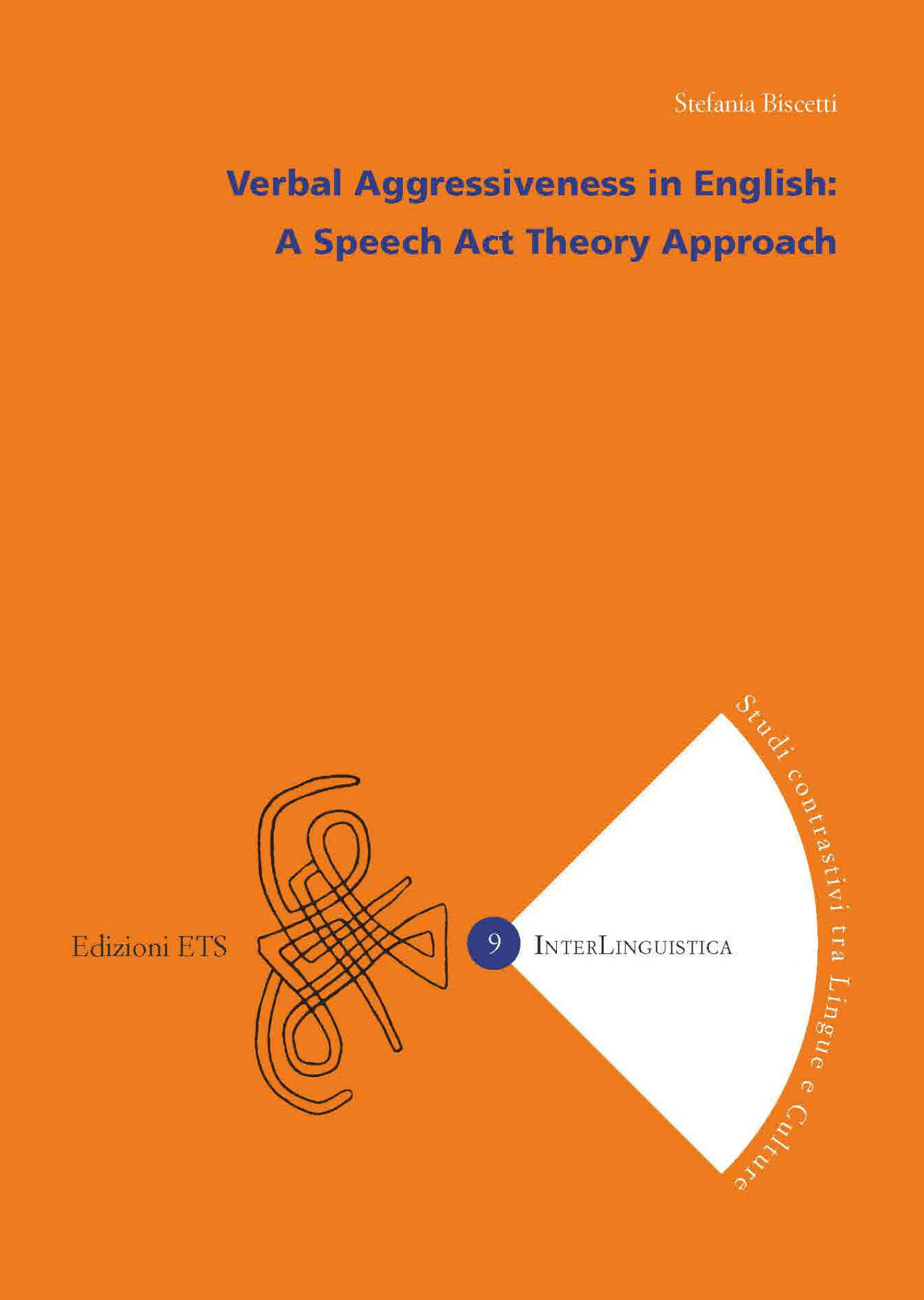 Verbal Aggressiveness in English - <em>novità in arrivo</em>.A Speech Act Theory Approach