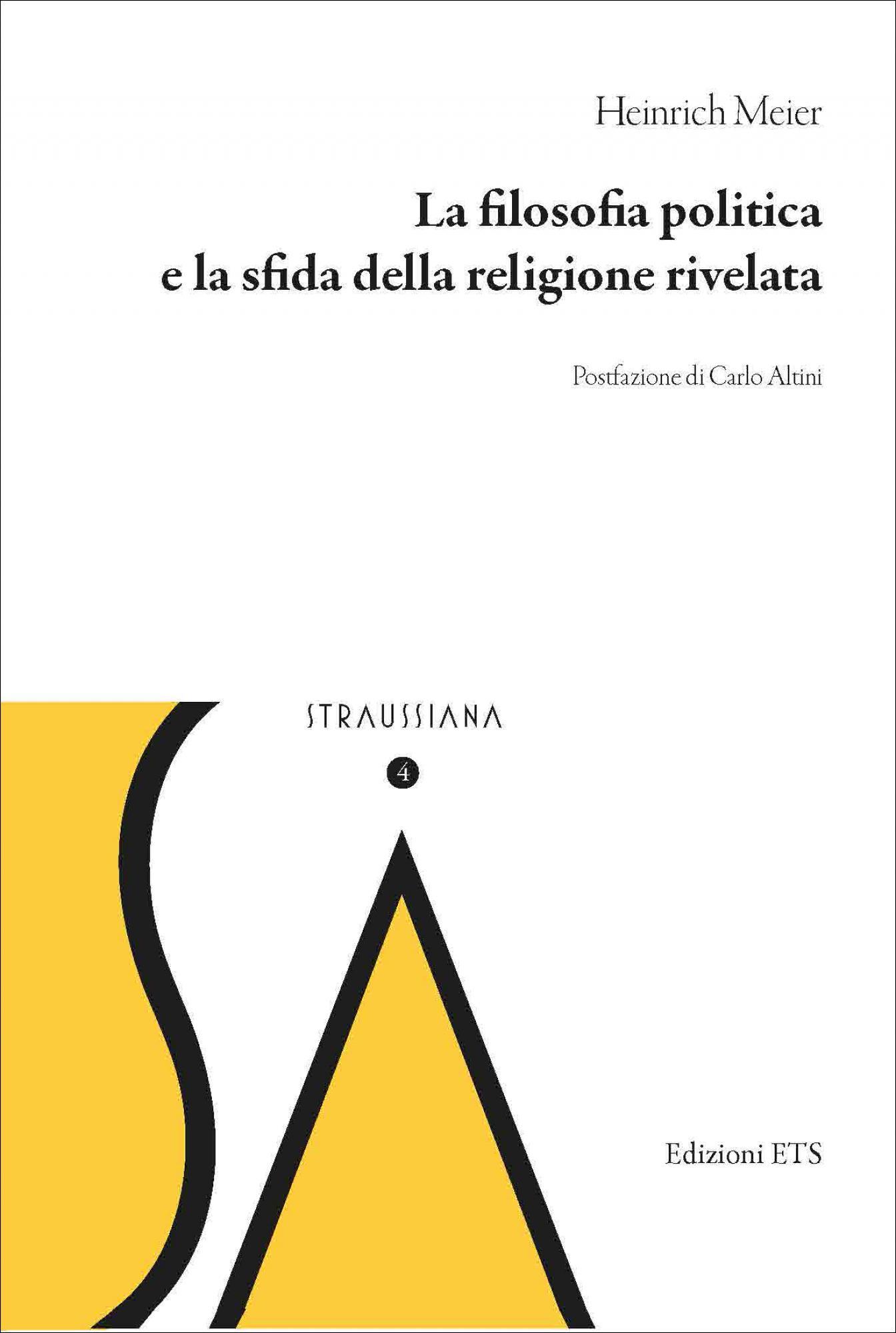 La filosofia politica e la sfida della religione rivelata