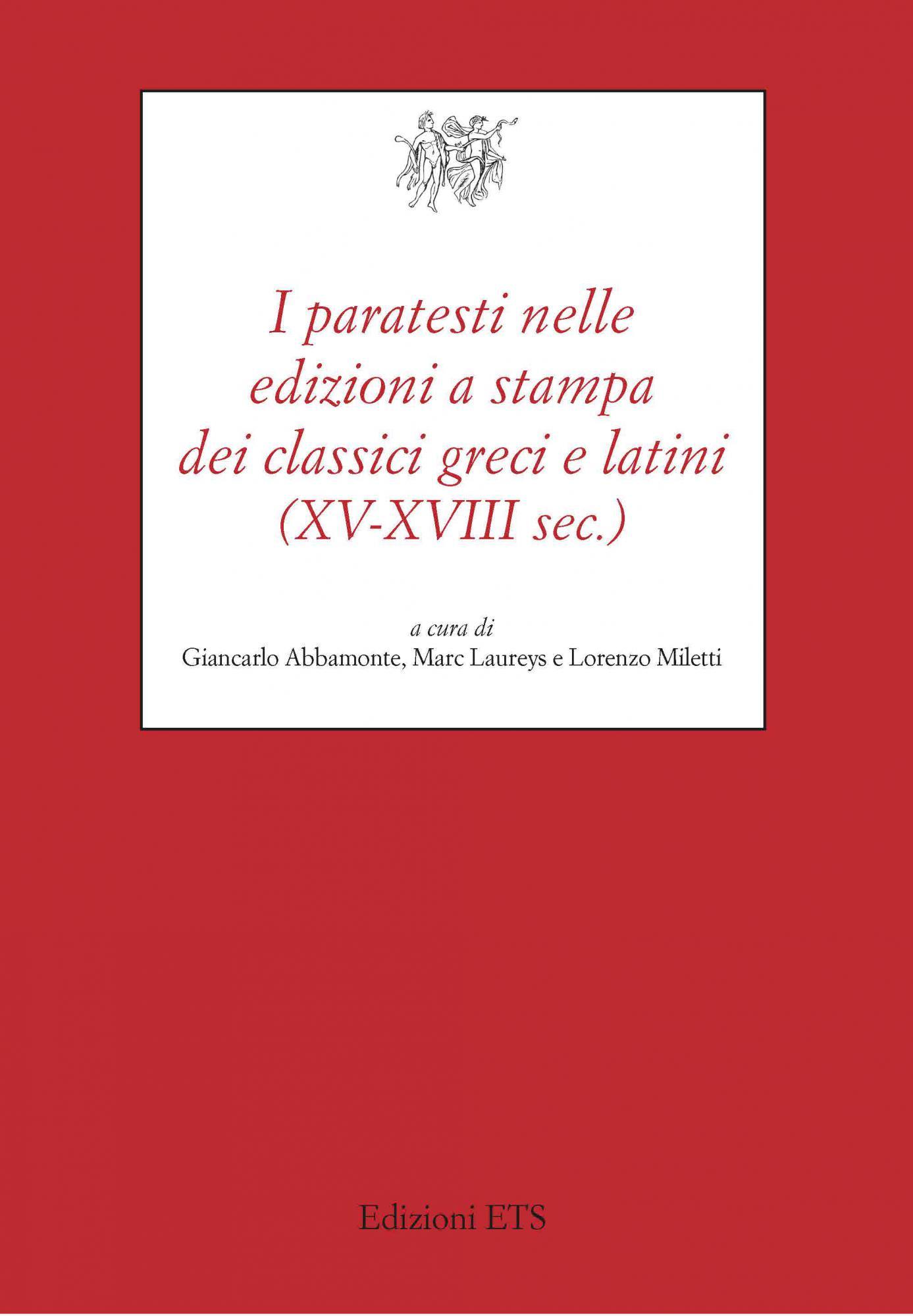 I paratesti nelle edizioni a stampa dei classici greci e latini.XV-XVIII sec.