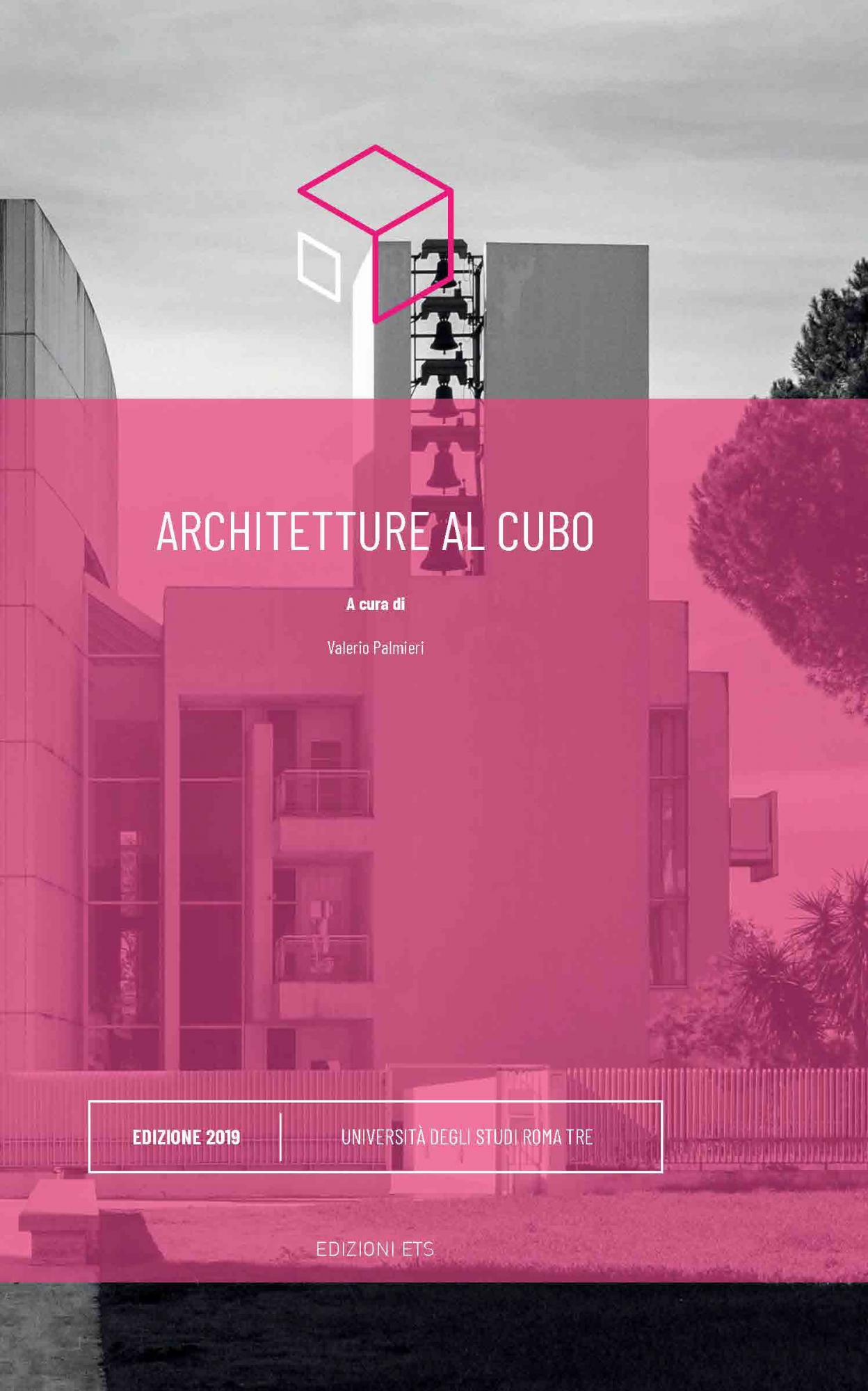 Architetture al cubo 2019 - <em>novità in arrivo</em>