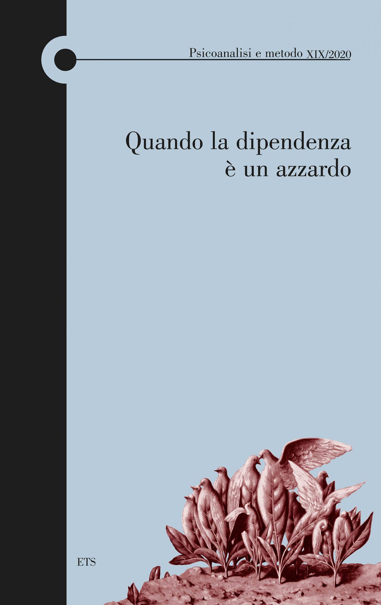 Psicoanalisi e metodo.XIX/2020
