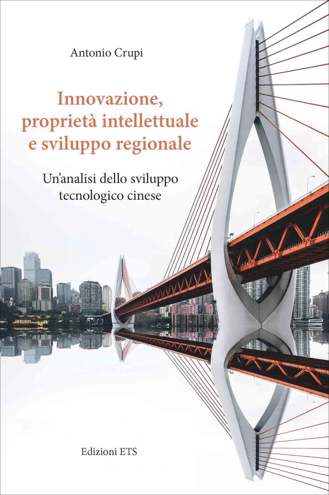 Innovazione, proprietà intellettuale e sviluppo regionale.Un'analisi dello sviluppo tecnologico cinese