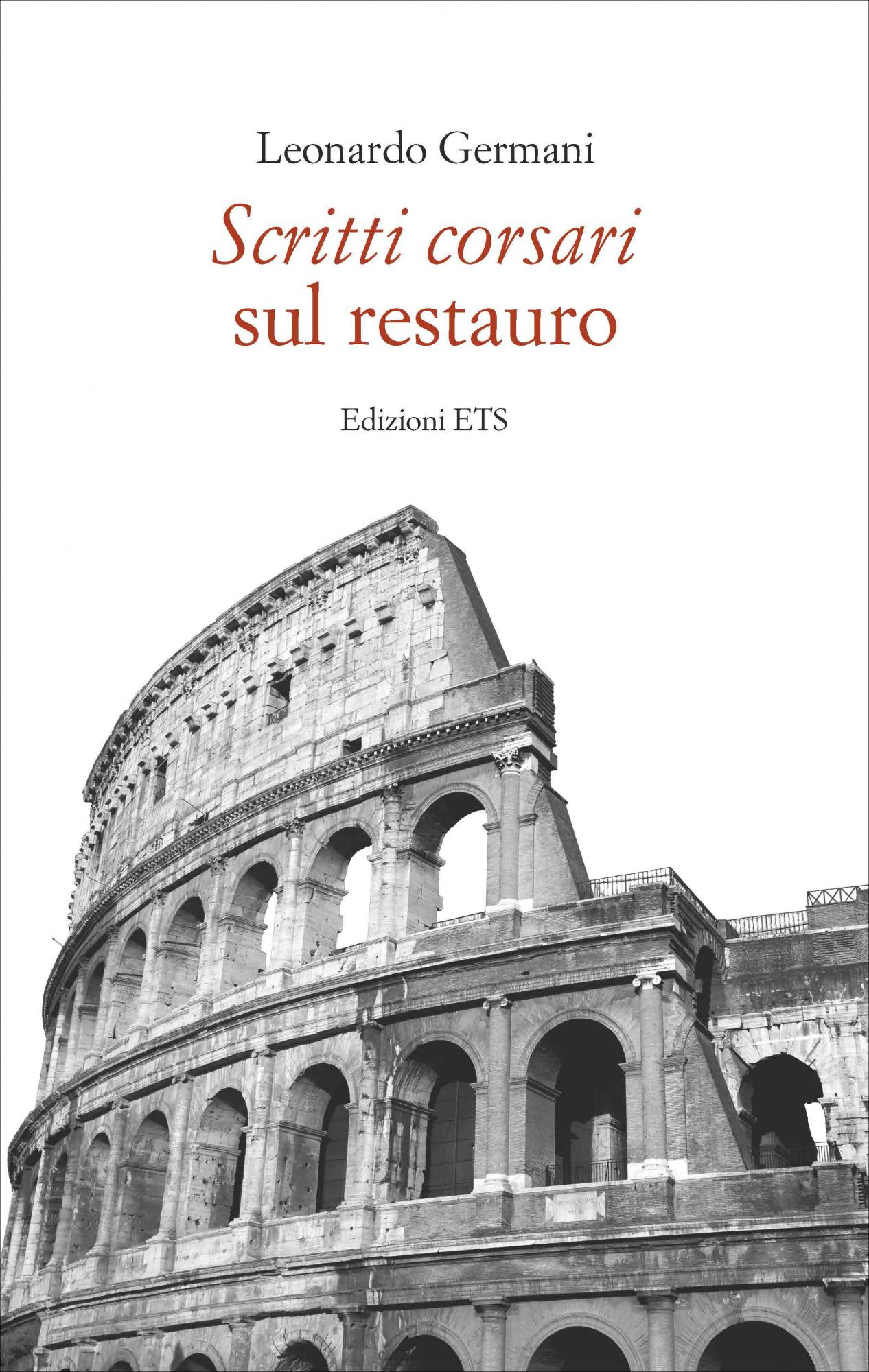 Scritti corsari sul restauro