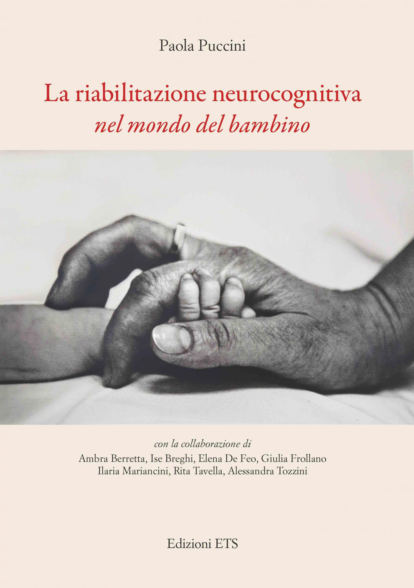 La riabilitazione neurocognitivanel mondo del bambino