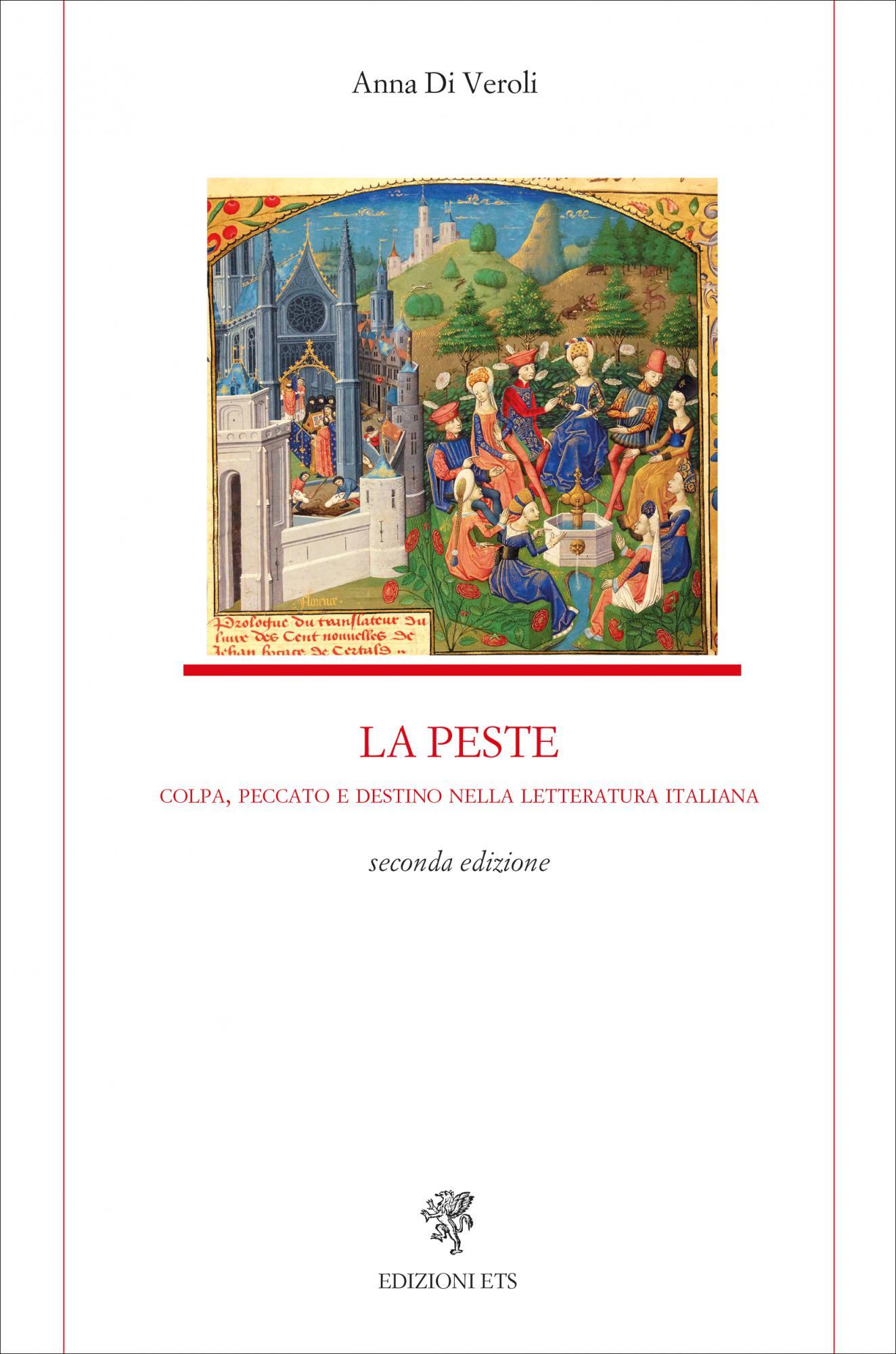 La peste.Colpa, peccato e destino nella letteratura italiana (seconda edizione)